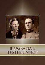 BIOGRAFIA E TESTEMUNHOS